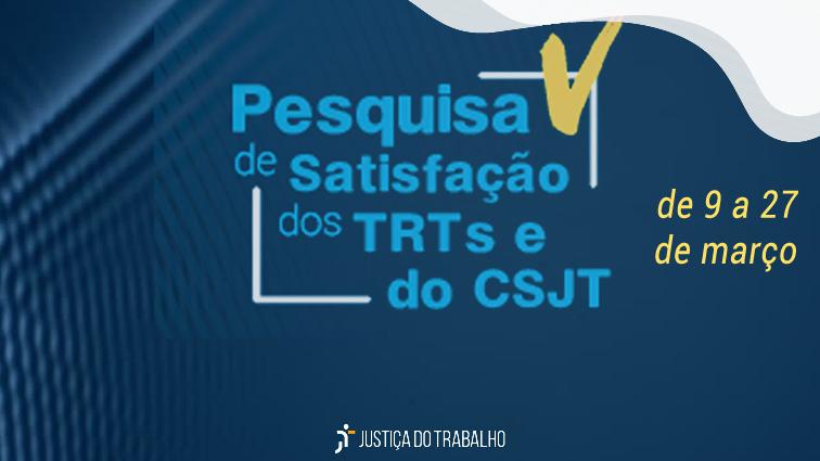 IParticipe da Pesquisa promovida pelo CSJT